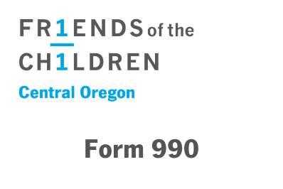 Friends of the Children–Central Oregon 990